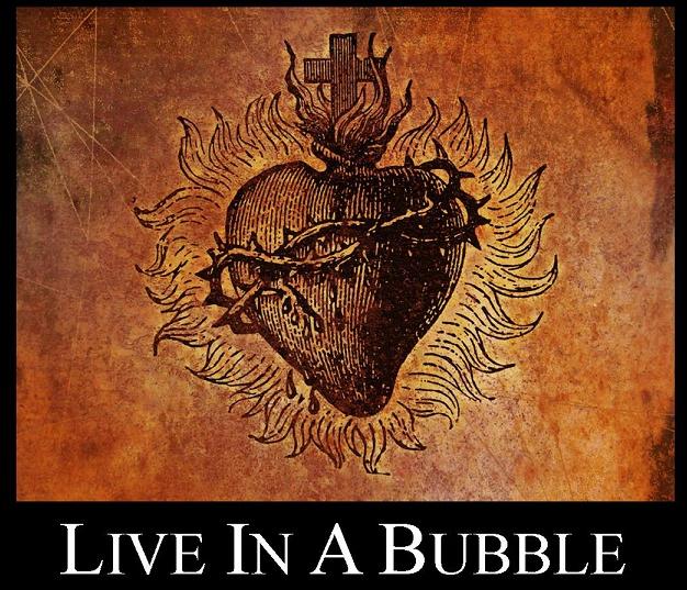 LiveInABubble